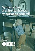 Sytuacja biur architektonicznych w czasach pandemii