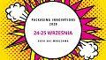 24-25 września: Packaging Innovations 2020 w nowej odsłonie