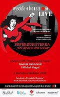 """Wirtualna gala 5. edycji plebiscytu """"Superbohaterka Wysokich Obcasów"""""""