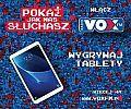 Radio Vox FM rozdaje tablety