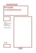 """""""Porządek w projektowaniu"""" - Jean Ulysses Voelker"""