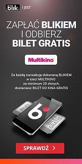 Kampania systemu płatności Blik w Multikino Media