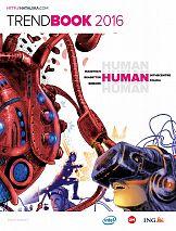 Trendbook 2016 czyli Człowiek i nowe technologie