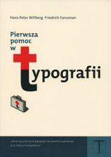 Pierwsza pomoc w typografii: podręcznik