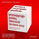 Konkurs na gadżet promujący polską obecność na EXPO 2017