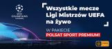 Kampania reklamowa: Liga Mistrzów UEFA w Cyfrowym Polsacie