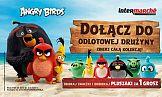 Angry Birds w Intermarché - nowa akcja lojalnościowa sieci