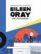 Eileen Gray. Dom pod słońcem