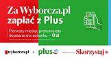 """""""Zapłać z Plus"""" za subskrypcję Wyborcza.pl"""