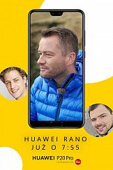 Onet Rano i Huawei budzą technologicznie Polaków