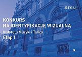 Konkurs na identyfikację dla Instytutu Muzyki i Tańca