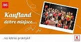 """""""Kaufland. Dobre miejsce"""" –  kampania employerbrandingowa"""