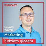 Na rynek wchodzi nowy podcast: Marketing ludzkim głosem