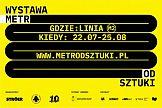 Metrodsztuki: ASP i Ströer inaugurują wystawę w przestrzeni Warszawskiego Metra