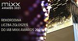 Rekordowa liczba zgłoszeń do IAB Mixx Awards 2021