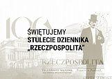 """""""Rzeczpospolita"""" świętuje 100-lecie"""