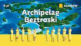 """""""Archipelag Beztroski"""" - nowa kampania wizerunkowa Rainbow"""