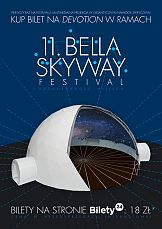Bella Skyway Festival 2019: Bilety na Devotion