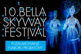 Zgłoszenia z całego świata na 10. Bella Skyway Festival