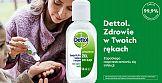 """Ruszyła kampania """"Zdrowie w Twoich rękach"""" marki Dettol"""