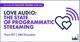 Podcast IAB Europe Loveaudio: The State of Programmatic Streaming