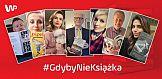 Gwiazdy w akcji #Gdybynieksiążka
