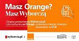 Orange i Wyborcza.pl - dwie opłaty na jednym rachunku