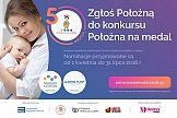 """5. edycja kampanii społeczno-edukacyjnej i konkursu """"Położna na medal"""""""