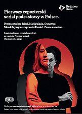 Śledztwo Pisma - serial reporterski dostępny też na Tokfm.pl i w aplikacji Tok FM