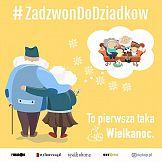 Gazeta Wyborcza i Wysokie Obcasy w akcji  #Zadzwondodziadkow