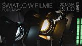 Światło w filmie - podstawy - Fomei Live 20.05. 19:00