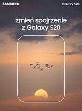 Zmień spojrzenie – kampania Samsung Galaxy S20