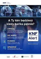 """Kampania społeczna KNF """"A Ty kim będziesz, kiedy bańka pęknie?"""""""