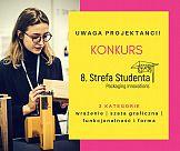 Strefa Studenta – zgłoszenia tylko do 25 lutego!