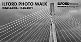 Ilford Photo Walk Warszawa 2019