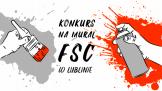 Konkurs na mural FSC w Lublinie