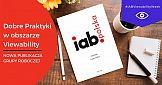 Zbiór Dobrych Praktyk w obszarze Viewability Grupy Roboczej IAB Polska