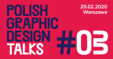 Polish Graphic Design Talks #3