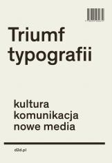 """""""Triumf typografii"""" Henk Hoeks i Ewan Lentjes"""