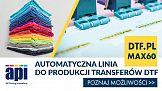 DTF.PL MAX 60 – nowość w druku na tekstyliach