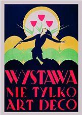 """""""Nie tylko art déco"""" - plakaty ze Lwowa w Krakowie"""