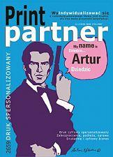Kim jest James Bond... spersonalizowany numer Print Partnera