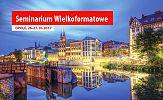 tytulSeminarium Wielkoformatowe Atrium pod patronatem Signs.pl