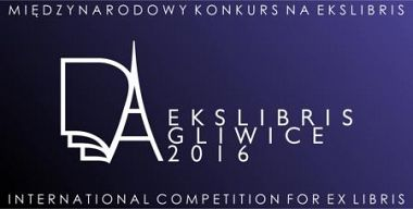 XI Międzynarodowy Konkurs na Ekslibris Gliwice 2016