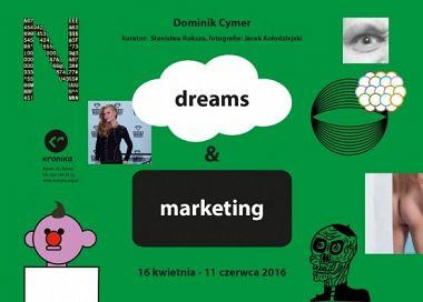 Dreams & Marketing: Dominik Cymer