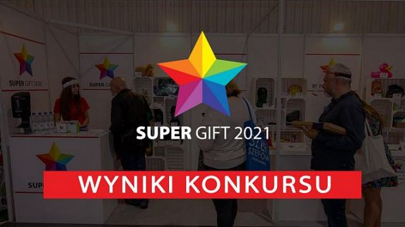 Znamy zwycięskie zgłoszenia konkursu Super Gift 2021
