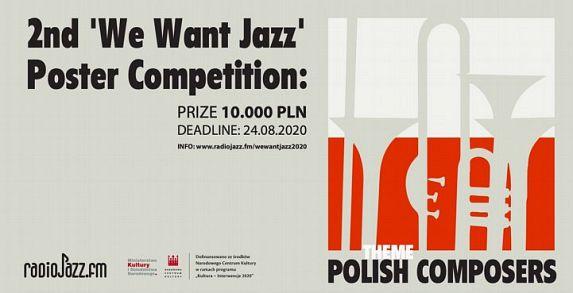 We Want Jazz - Międzynarodowy Konkurs Plakatu
